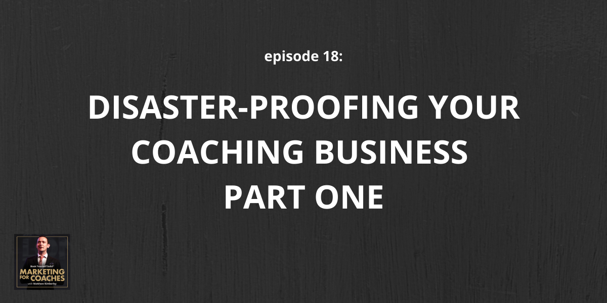 disaster-proofing your coaching business